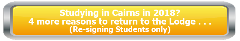 4 more reasons to return to Cairns Student Lodge 2018