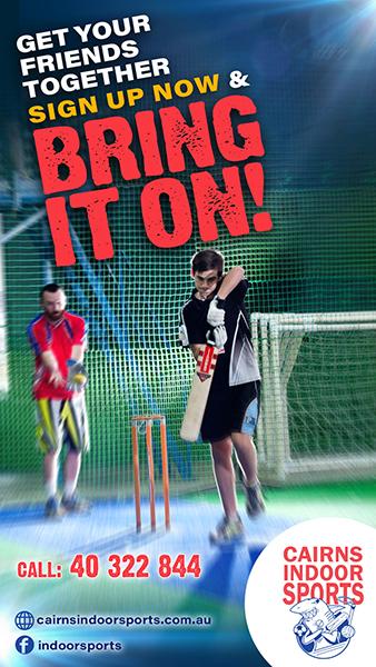 Cricket – Cairns Indoor Sports